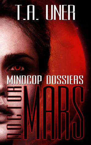 Doctor Mars (Mindcop Dossiers, #1)