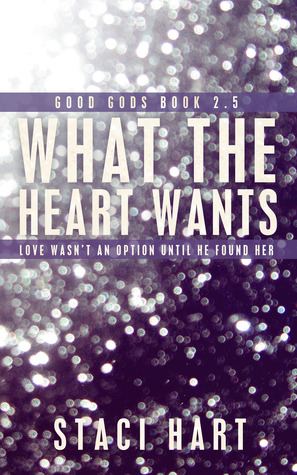 What the Heart Wants (Good Gods, #2.5)