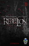The Whispers of the Fallen - Rebellion