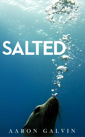 Salted (Salt series, #1)