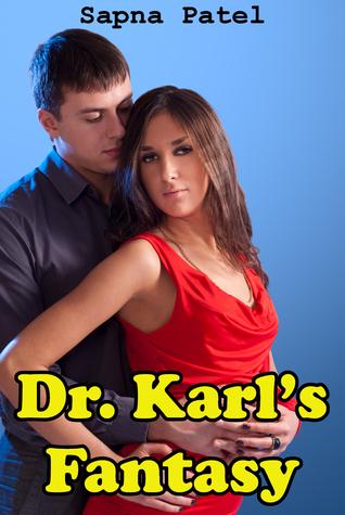 Dr. Karl's Fantasy Sapna Patel