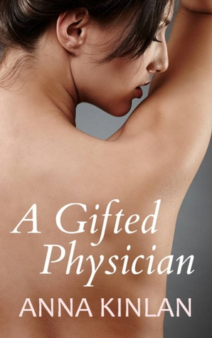 A Gifted Physician Anna Kinlan