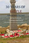 30 Years of Battle: Falkland Islands Revisited