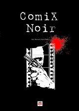 Comix Noir  by  Μανώλης Φραγγίδης
