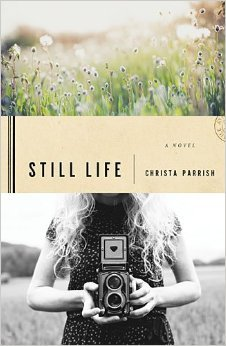 Still Life by Christa Parrish