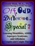 Off, Odd, Different… Special? Learning Disabilities, ADHD, Aspergers Syndrome, and Giftedness in Couples and Couple Therapy
