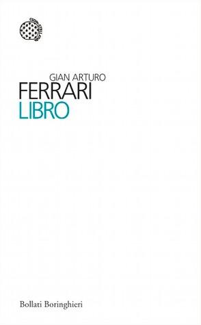 Libro  by  Gian Arturo Ferrari