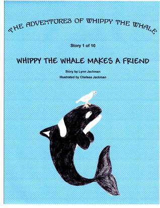 Whippy the Whale Makes A Friend  by  Lynn Jackman