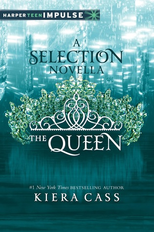The Queen (The Selection #0.4)