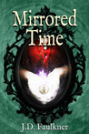 Mirrored Time (A Time Archivist Novel, #1)