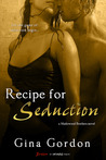 Recipe for Seduction by Gina Gordon