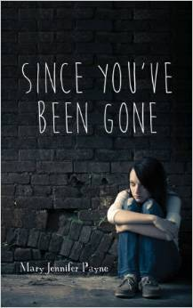 Book Review: Mary Jennifer Payne's Since You've Been Gone