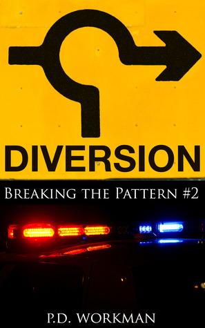 Diversion by P.D. Workman