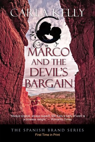 Marco and the Devils Bargain (Spanish Brand, #2) Carla    Kelly
