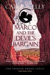 Marco and the Devil's Bargain (Spanish Brand, #2)