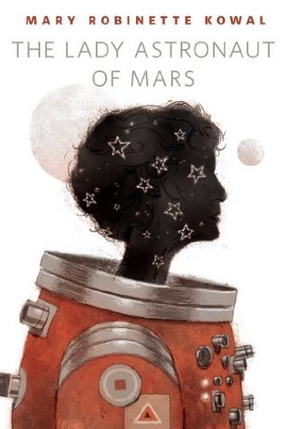 https://www.goodreads.com/book/show/22057102-the-lady-astronaut-of-mars