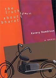 The Truth (Almost) about Bharat  by  Kavery Nambisan