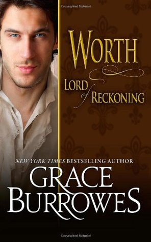 Worth: Lord of Reckoning (Lonely Lords, #11)