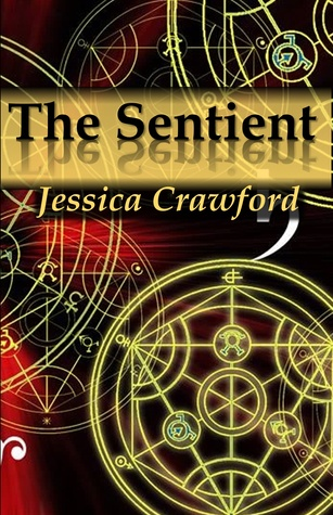 The Sentient by Jessica Crawford