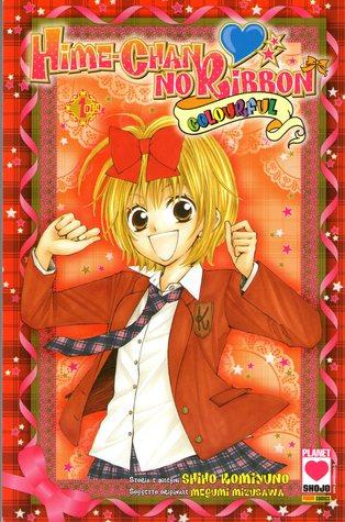 Hime-Chan no ribbon: Colourful, Vol. 01 di 4 Shiho Komiyuno