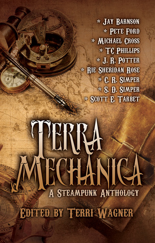 Terra Mechanica: a Steampunk Anthology