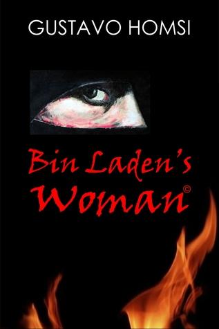 Bin Ladens Woman  by  Gustavo Homsi