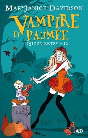 queen betsy 12 vampire et paumée