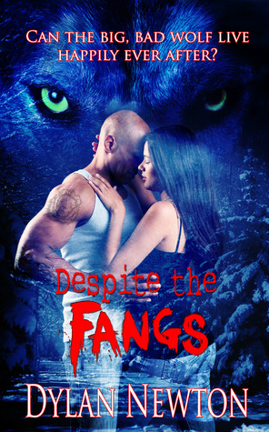 Despite the Fangs by Dylan Newton