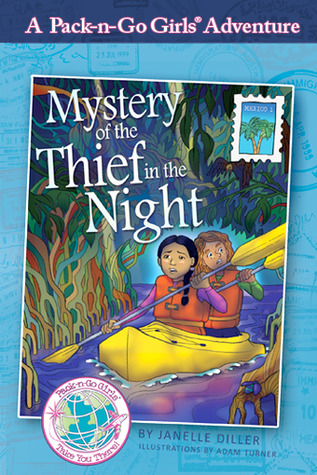Mystery of the Thief in the Night (Pack-n-Go Girls Mexico 1)