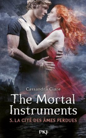 La Cité des Âmes Perdues (The Mortal Instruments, #5)