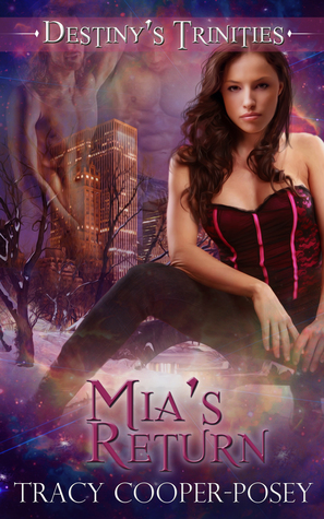 Mia's Return: A Vampire Ménage Urban Fantasy Romance (Destiny's Trinities 2)