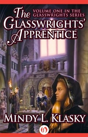 The Glasswrights' Apprentice (The Glasswrights Series, 1)