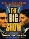 Big Show: Inside ESPN's Sportscenter