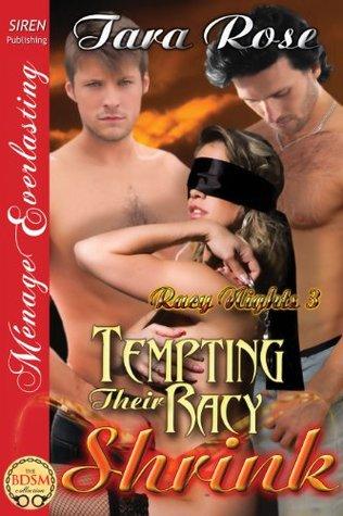 REVIEW – Tempting Their Racy Shrink by Tara Rose