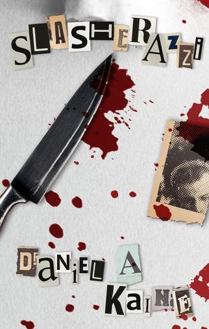 Book Review : Slasherazzi by Daniel A Kaine