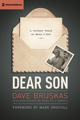 Dear Son: A Father's Advice on Being a Man (Resurgence Books)
