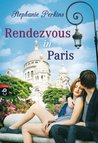 Rendezvous in Paris (Anna and the French Kiss, #3)