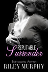 Reputable Surrender (Trust in Me, #5)