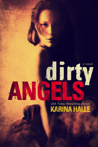 Dirty Angels by Karina Halle book cover