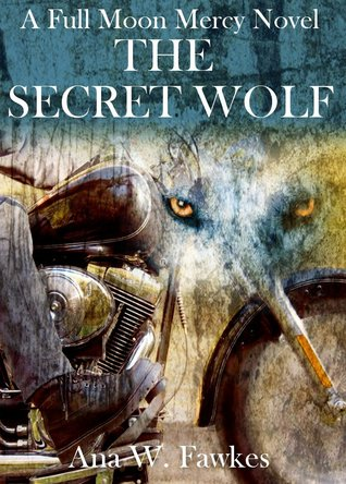 The Secret Wolf (Full Moon Mercy #1)