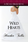 Wild Hearts (DiCarlo Brides #5)