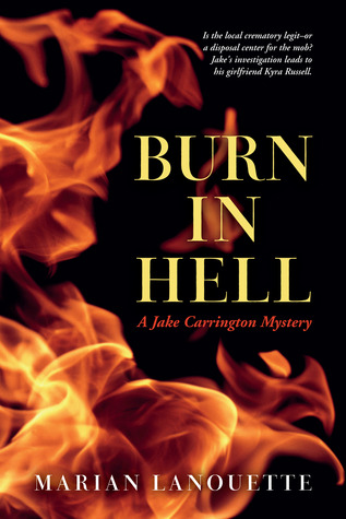 Burn in Hell by Marian Lanouette