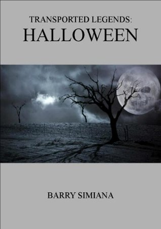 Transported Legends - Halloween  by  Barry Simiana