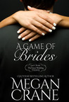 A Game of Brides (The Great Wedding Giveaway #6; The Montana Millionaires #2)