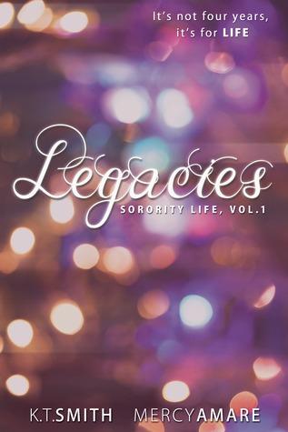 Legacies  by  K.T. Smith