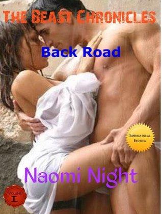 The Beast Chronicles Back Road Naomi Night
