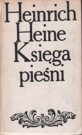 Księga pieśni Heinrich Heine