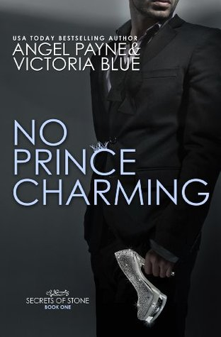 No Prince Charming (Secrets of Stone, #1)