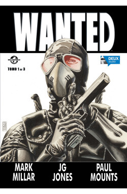 Wanted, tomo 1 (Wanted, #1 de 3)  by  Mark Millar