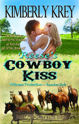 Reese's Cowboy Kiss (Sweet Montana Bride Series #1)